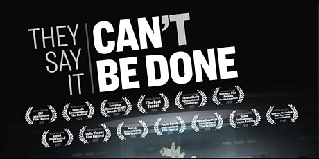 They Say It Can't Be Done Film Screening tickets