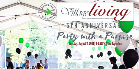 Village Living's 5th Anniversary Party with a Purpose tickets