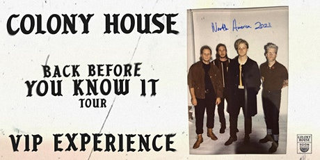 Colony House VIP Experience // Columbia SC Sept 16 tickets