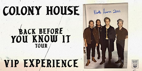 Colony House VIP Experience // Charlotte NC Sept 12 tickets