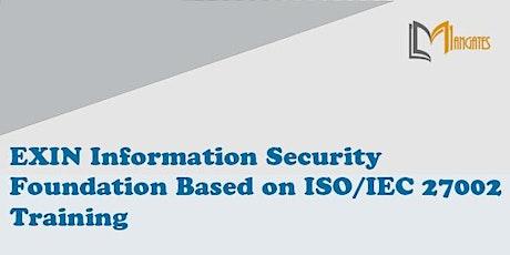 Information Security Foundation ISO/IEC 27002 Training in Guadalajara tickets