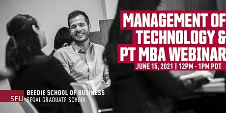 Management of Technology MBA and Part Time MBA Webinar tickets