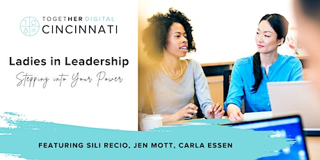 Ladies in Leadership: Stepping into Your Power tickets