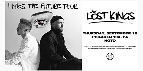 Lost Kings @ Noto Philly September 16th tickets