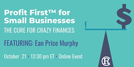 Profit First™ for Small Businesses tickets