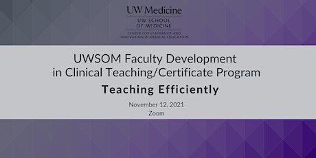 UW SOM Faculty Development in Clinical Teaching / Certificate Program tickets