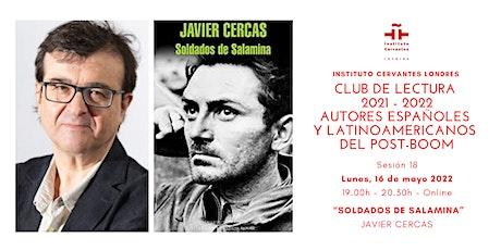 Club de lectura - Sesión 18 - Online-  Javier Cercas tickets