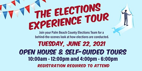 The Elections Experience Tour (Open House and Self-Guided Tour) tickets