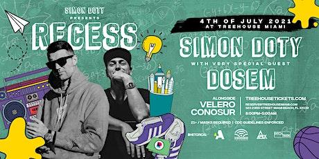 SIMON DOTY Presents RECESS w/ DOSEM @ Treehouse Miami tickets