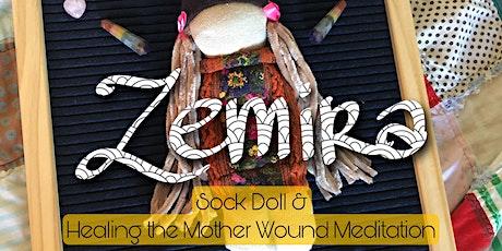 Sock Dolls & Mother Wound Healing Meditation tickets