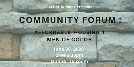 Community Forum - Affordable Housing 4 MEN of Color tickets