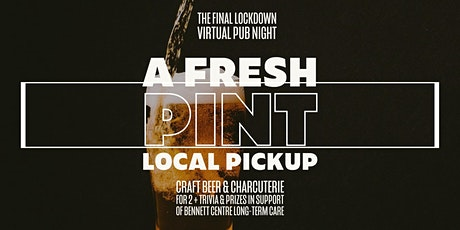 The Final Lockdown Virtual Pub Night in Support of Bennett Village tickets