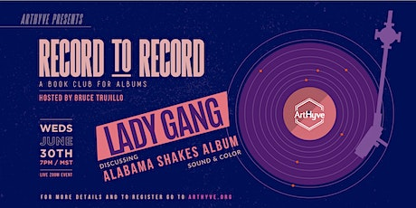 Record to Record: Alabama Shakes - Sound and Color with Lady Gang tickets