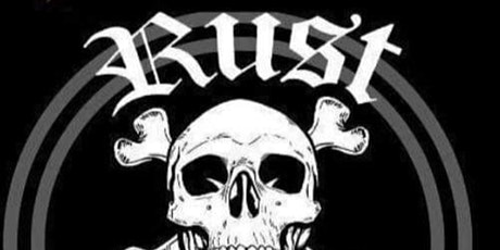 RUST ( Australian Punk Rock) tickets