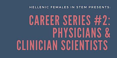 HFIS Career Series: Physicians & Clinician Scientists boletos