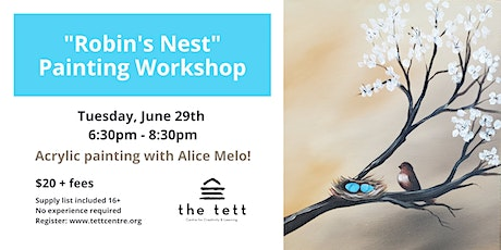 """""""Robin's Nest"""" Virtual Painting Workshop with Alice Melo tickets"""