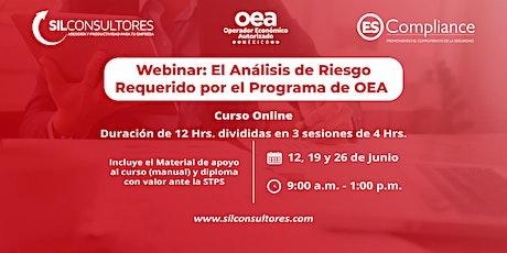 WEBINAR: El Análisis de Riesgo requerido por el Programa de OEA boletos