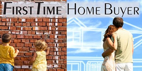 First time HOME BUYERS work shop tickets