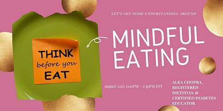 Mindful Eating: Think before you eat tickets