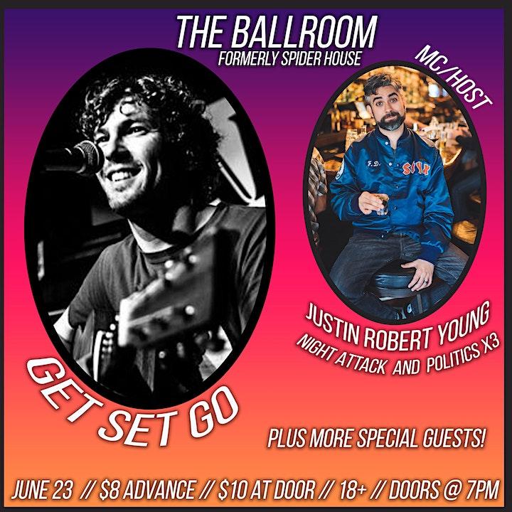 Get Set Go @ Spider House Ballroom w/host Justin Robert Young image
