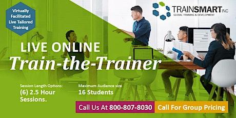 October  2021 - TrainSMART Virtual Train-the-Trainer Workshop tickets