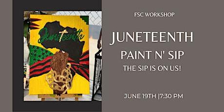 JUNETEENTH PAINT N' SIP tickets
