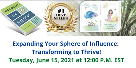 Expanding Your Sphere of Influence: Transforming to Thrive! tickets