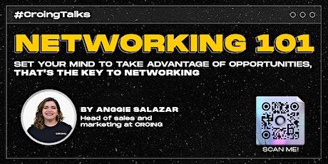 #CroingTalks Networking 101 tickets