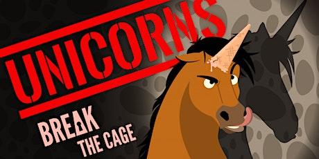 "Talewise ""Unicorns Break the Cage"" tickets"
