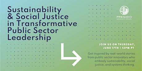 Sustainability & Social Justice in Transformative Public Sector Leadership tickets