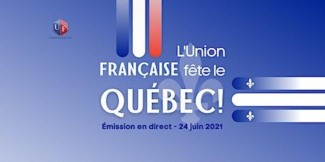 L'Union Française fête le QUÉBEC! tickets