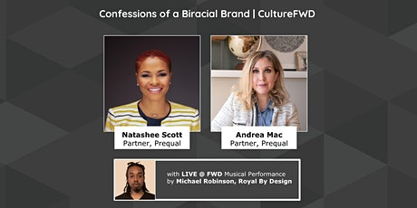 Confessions of a Biracial Brand | CultureFWD | FWD Community Event Tickets