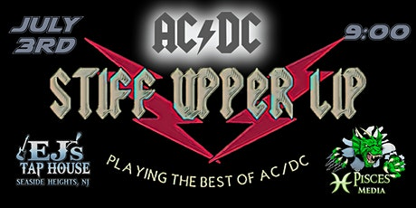Stiff Upper Lip. AC/DC  Tribute- Celebrating our Independence tickets