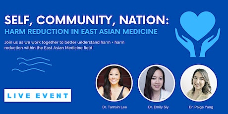 Self, Community, Nation: Harm Reduction in East Asian Medicine tickets