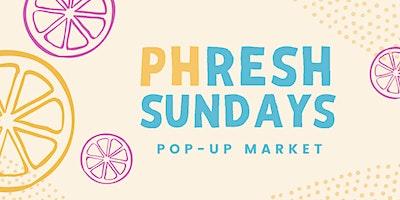 PHresh Sundays