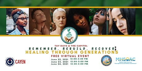"""TAYDAYS: """"Remember, Rebuild, Recover; Healing Through Generations"""" Tickets"""