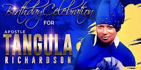 Apostle Tangula Richardson 50TH BIRTHDAY CELEBRATION tickets