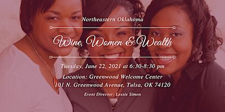 Wine, Women & Wealth - NEOK tickets