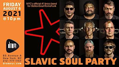 Slavic Soul Party tickets
