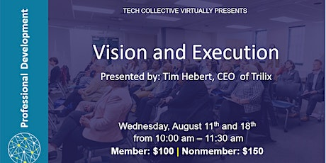Vision and Execution tickets