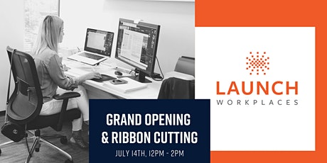 Launch Workplaces Crocker Park Grand Opening tickets