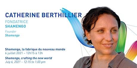 Conversation with Catherine Berthillier billets