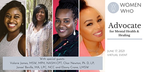Women Who ADVOCATE for Mental Health and Healing tickets