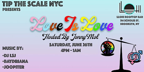 TiptheScale_NYC Presents: Love is Love tickets