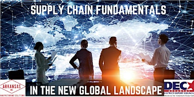 Supply Chain Fundamentals in the Global Landscape