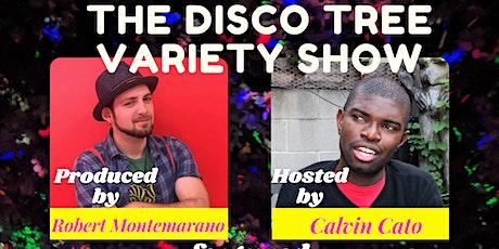 The Disco Tree Variety Show tickets