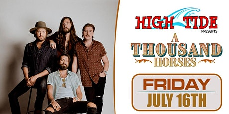 A Thousand Horses at High Tide tickets