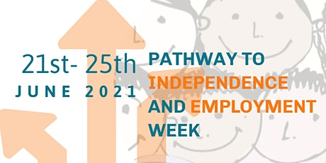 Pathway to Independence and Employment Week tickets
