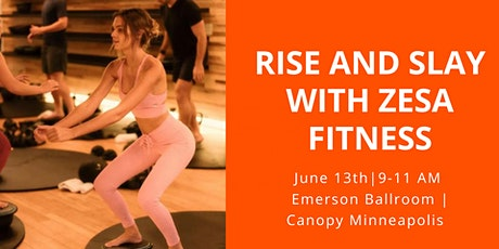 Rise and Slay with Zesa Fitness tickets