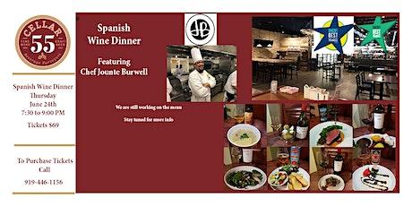 Spanish Wine  Dinner  Featuring  Chef Jounte Burwell tickets